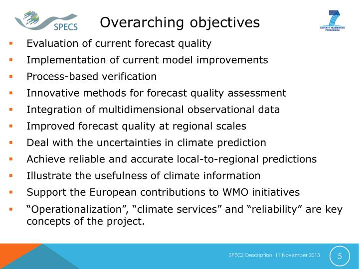 Overarching objectives