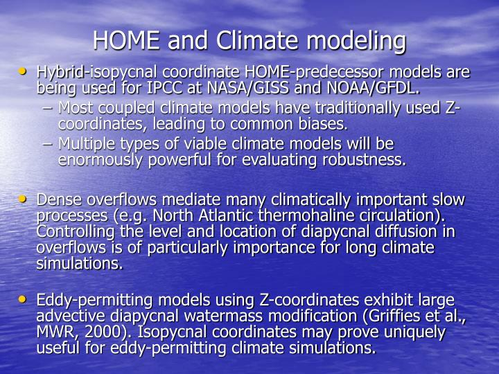 HOME and Climate modeling