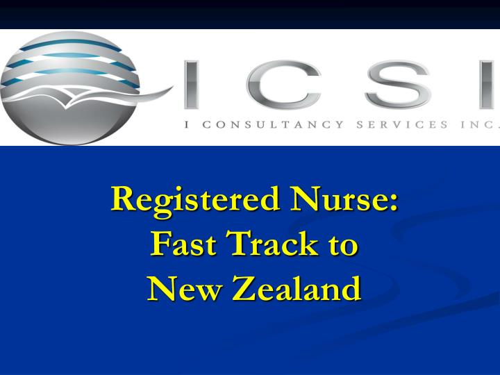 Registered nurse fast track to new zealand