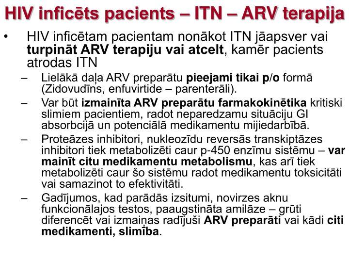 HIV inficēts pacients – ITN – ARV terapija
