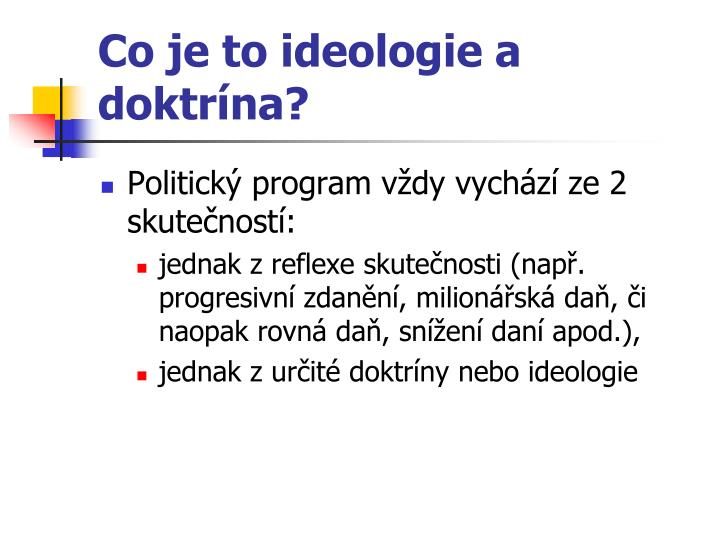 Co je to ideologie a doktr na