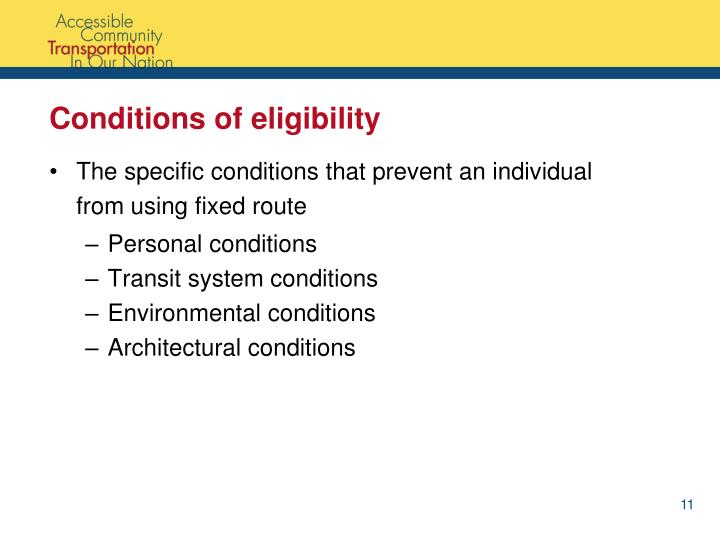 Conditions of eligibility