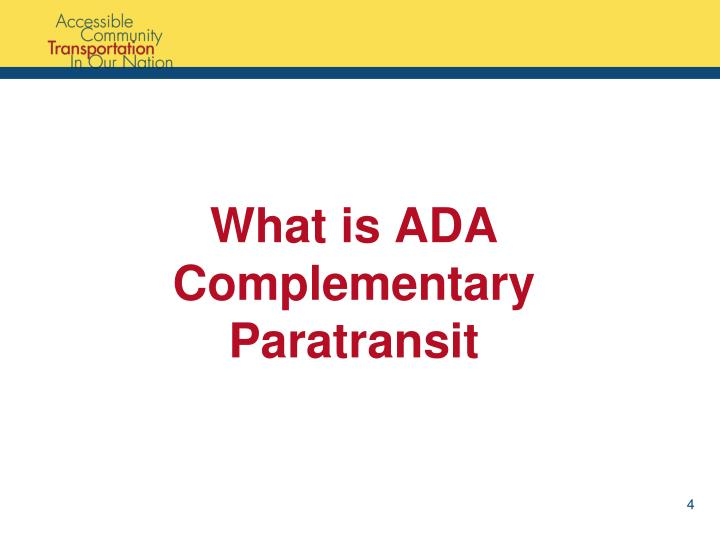 What is ADA Complementary Paratransit