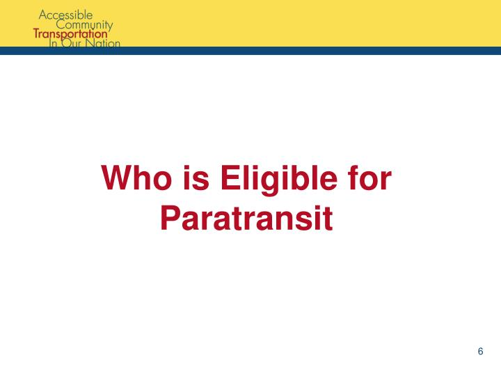 Who is Eligible for Paratransit