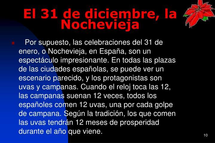El 31 de diciembre, la Nochevieja