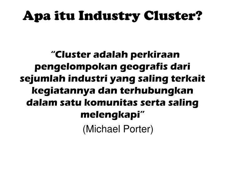 Apa itu Industry Cluster?