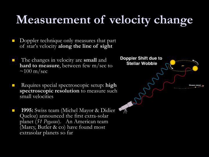 Measurement of velocity change