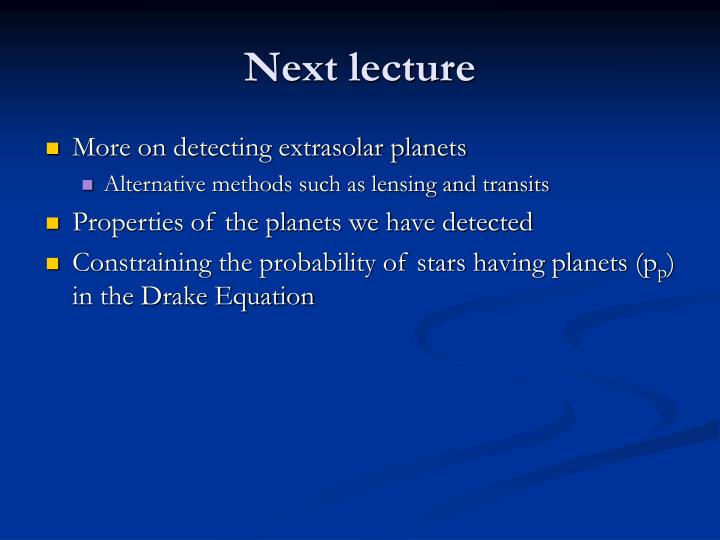 More on detecting extrasolar planets