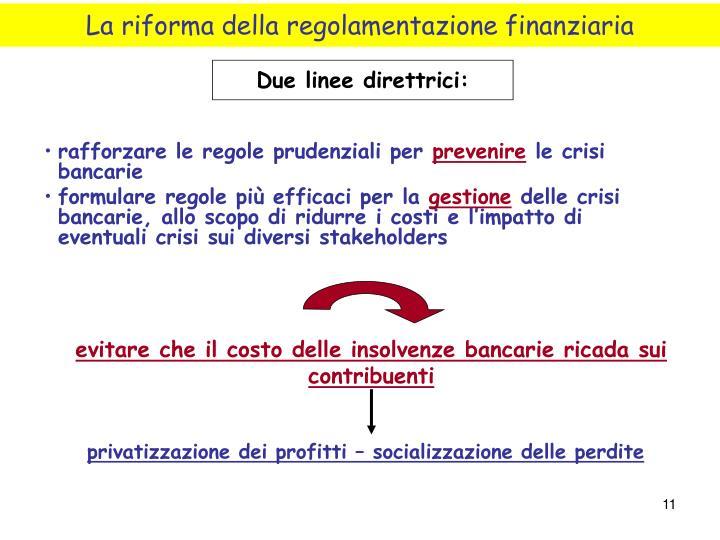 La riforma della regolamentazione finanziaria