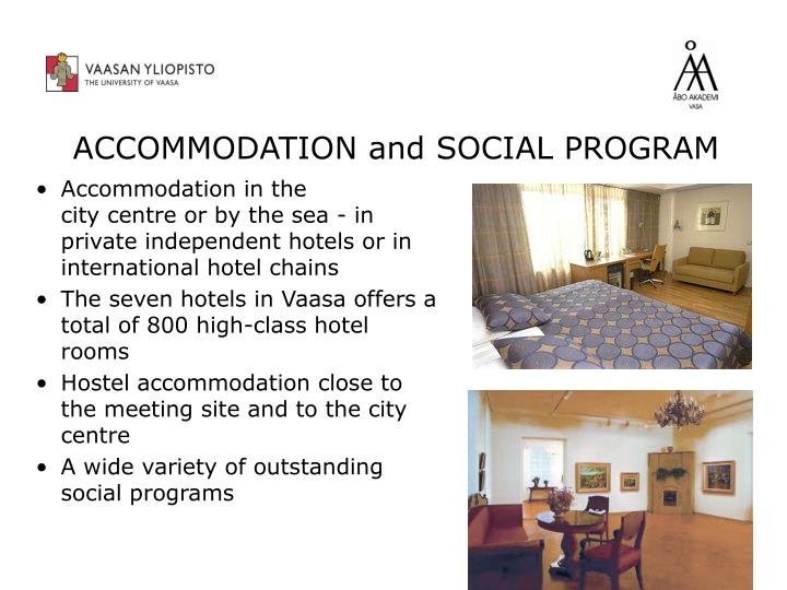 ACCOMMODATION and SOCIAL PROGRAM