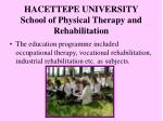 hacettepe university school of physical therapy and rehabilitation1