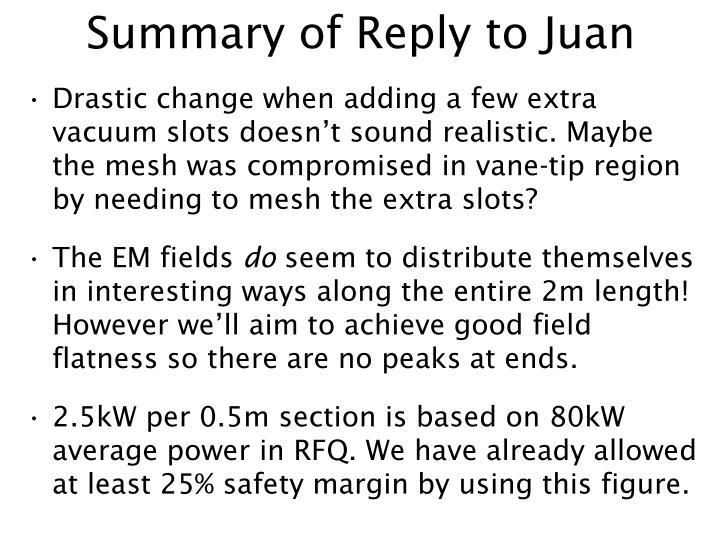 Summary of Reply to Juan