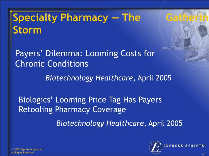 Specialty Pharmacy — The        Gathering Storm