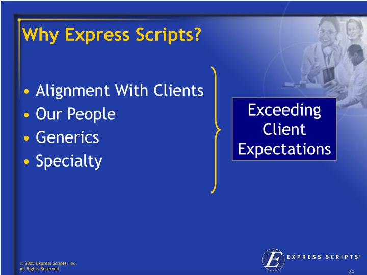 Why Express Scripts?
