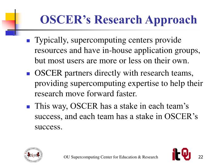 OSCER's Research Approach