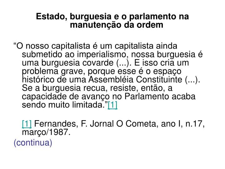 Estado, burguesia e o parlamento na manutenção da ordem