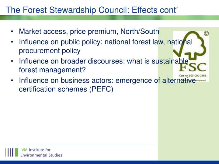 The Forest Stewardship Council: Effects cont'