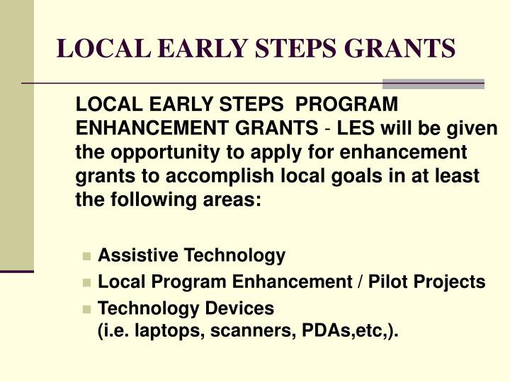 LOCAL EARLY STEPS GRANTS