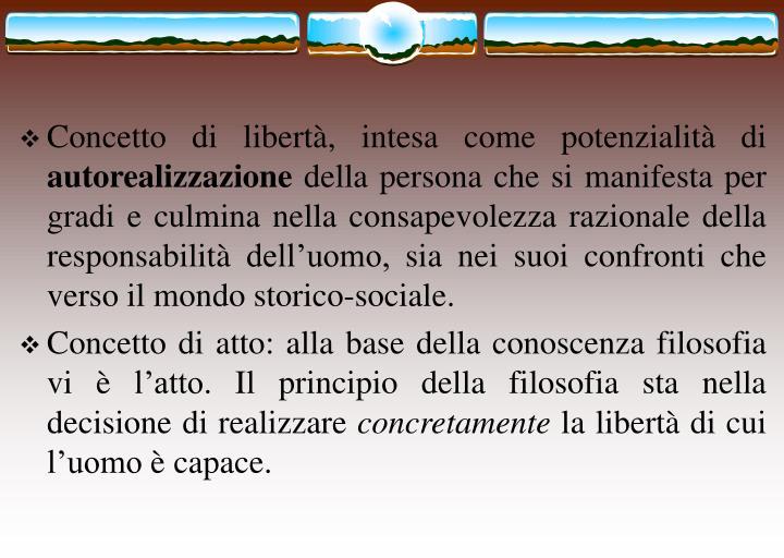 Concetto di libertà, intesa come potenzialità di