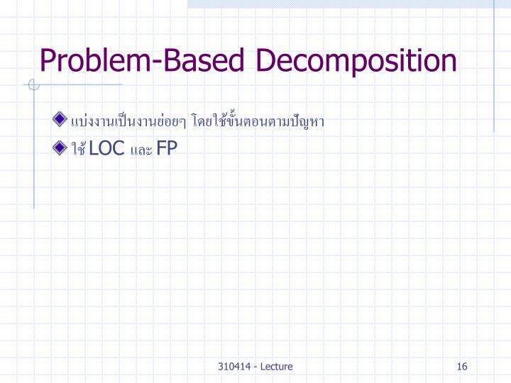 Problem-Based Decomposition