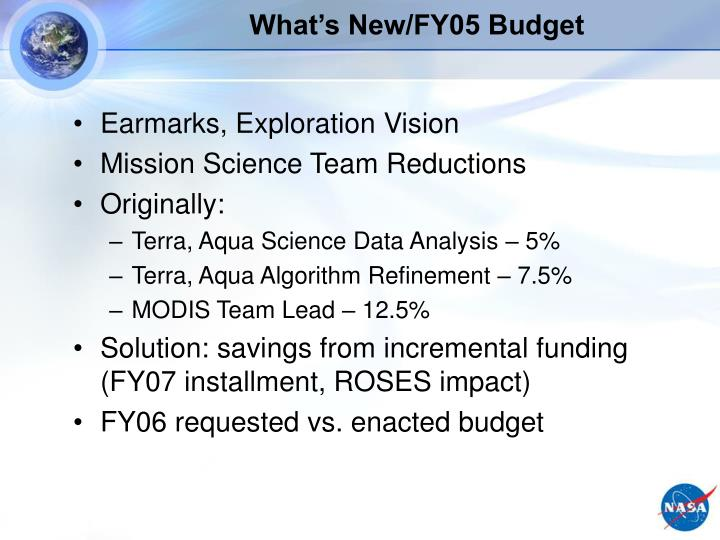 What's New/FY05 Budget