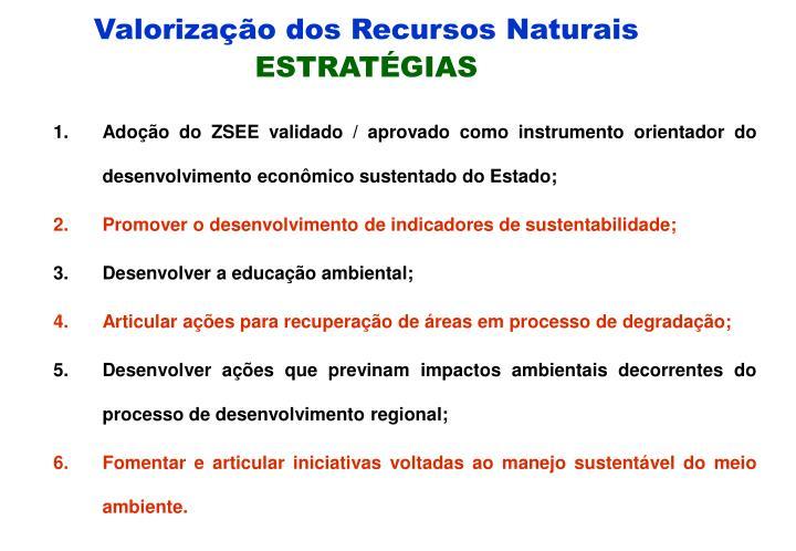 Valorização dos Recursos Naturais