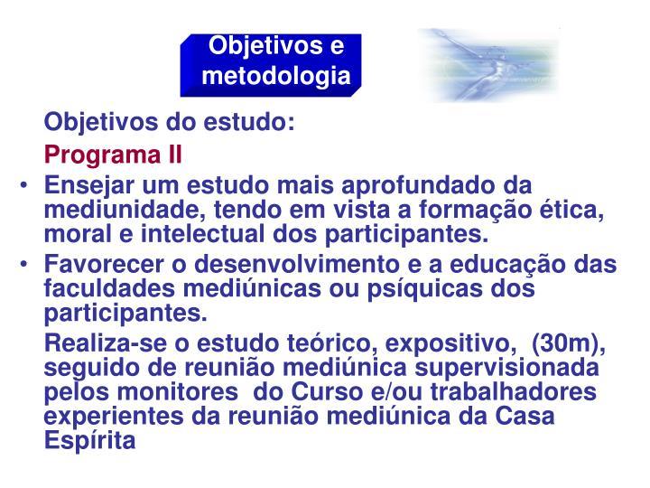 Objetivos e metodologia