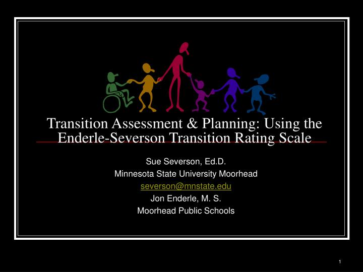 transition assessment planning using the enderle severson transition rating scale n.