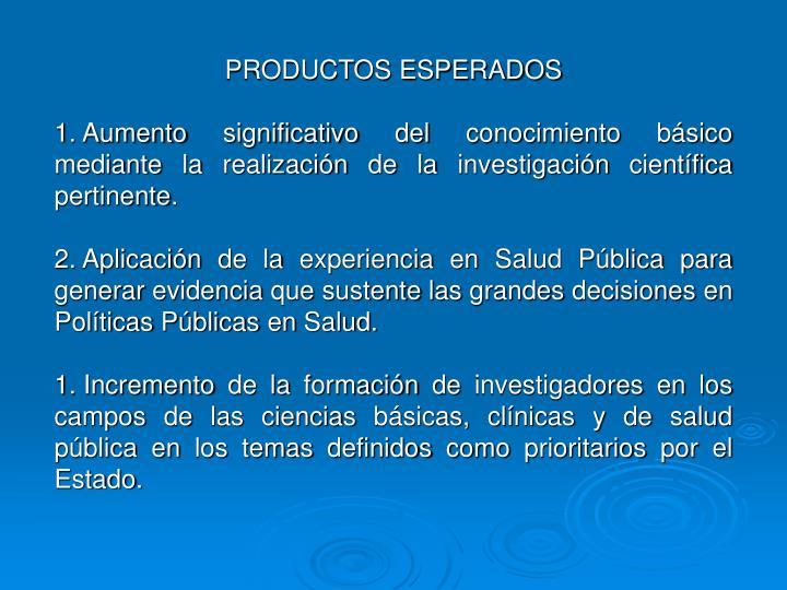 PRODUCTOS ESPERADOS