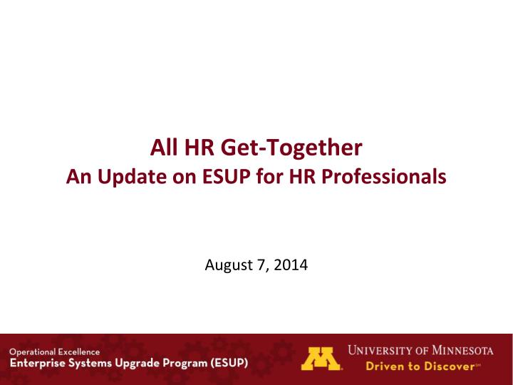 all hr get together an update on esup for hr professionals n.