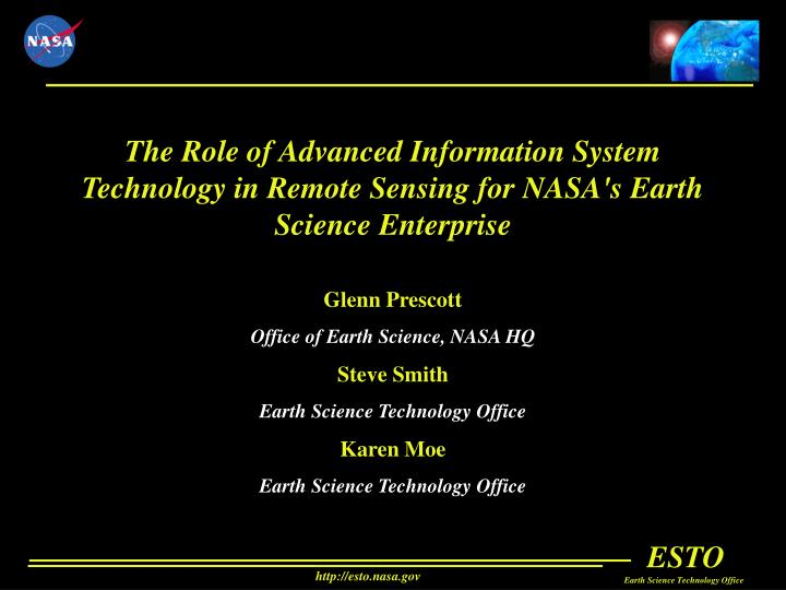 The Role of Advanced Information System Technology in Remote Sensing for NASA's Earth Science Enterp...