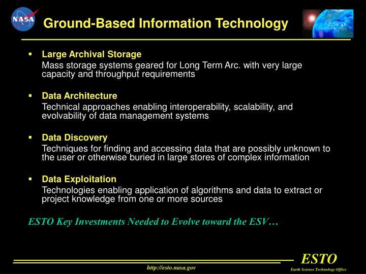 Ground-Based Information Technology