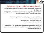 proyectos versus trabajos operativos 1