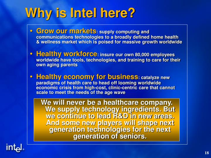Why is Intel here?