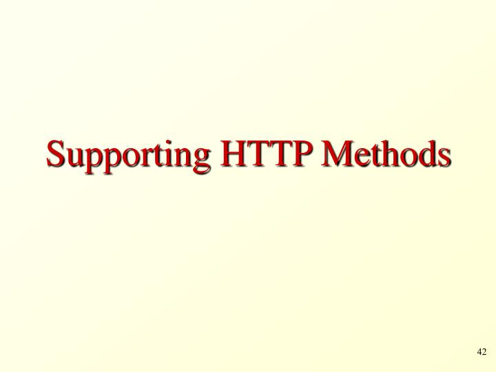 Supporting HTTP Methods
