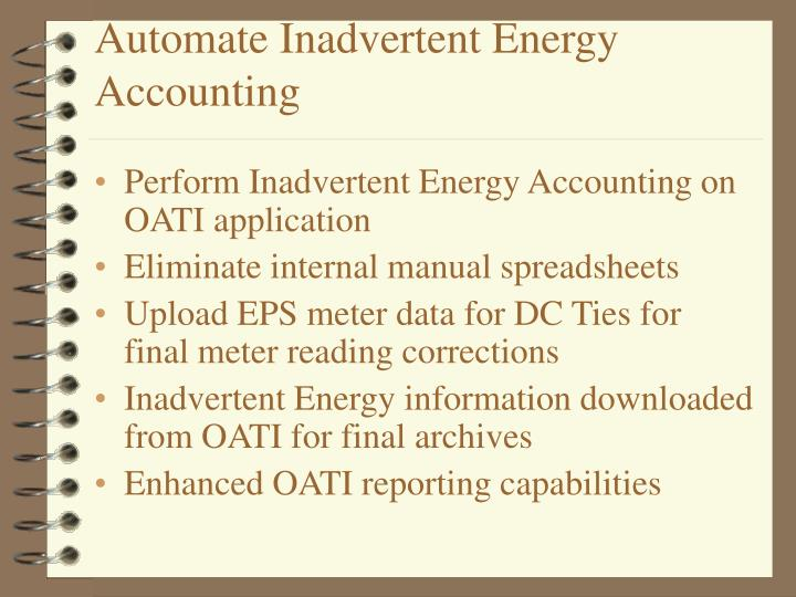 Automate Inadvertent Energy Accounting