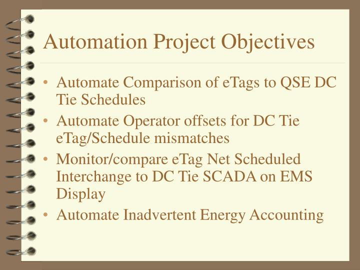Automation project objectives
