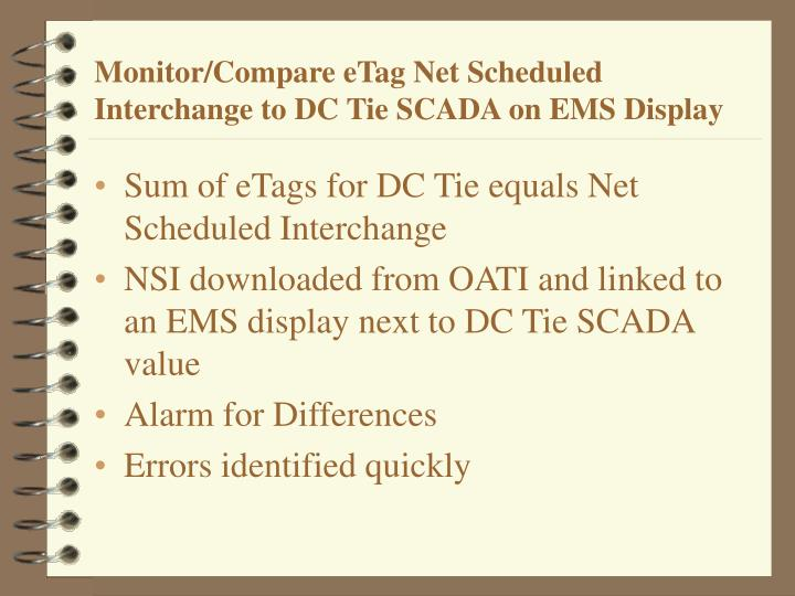 Monitor/Compare eTag Net Scheduled Interchange to DC Tie SCADA on EMS Display