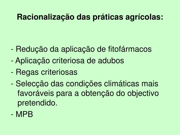Racionalização das práticas agrícolas: