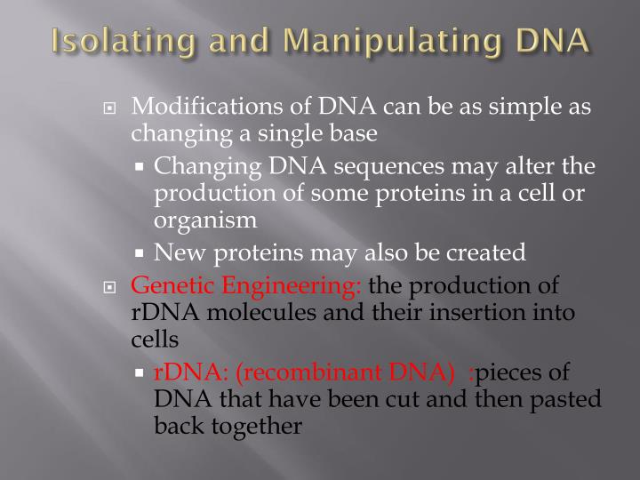 Isolating and Manipulating DNA