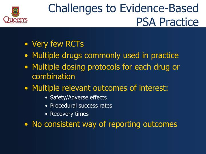 Challenges to evidence based psa practice