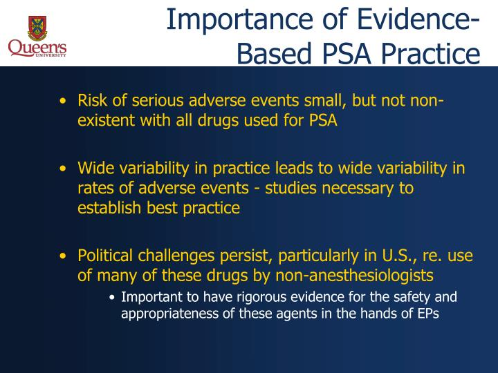 Importance of evidence based psa practice