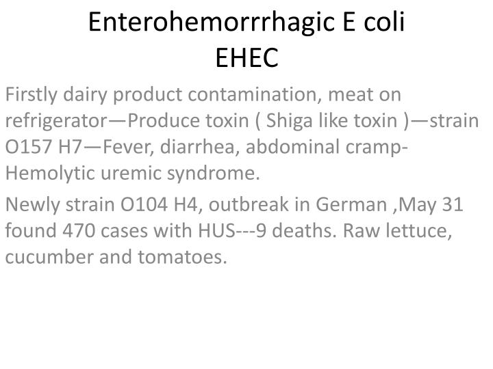 Enterohemorrrhagic E coli