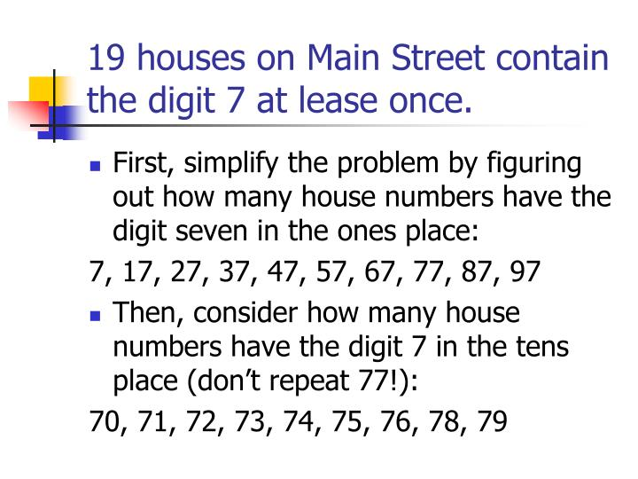 19 houses on Main Street contain the digit 7 at lease once.