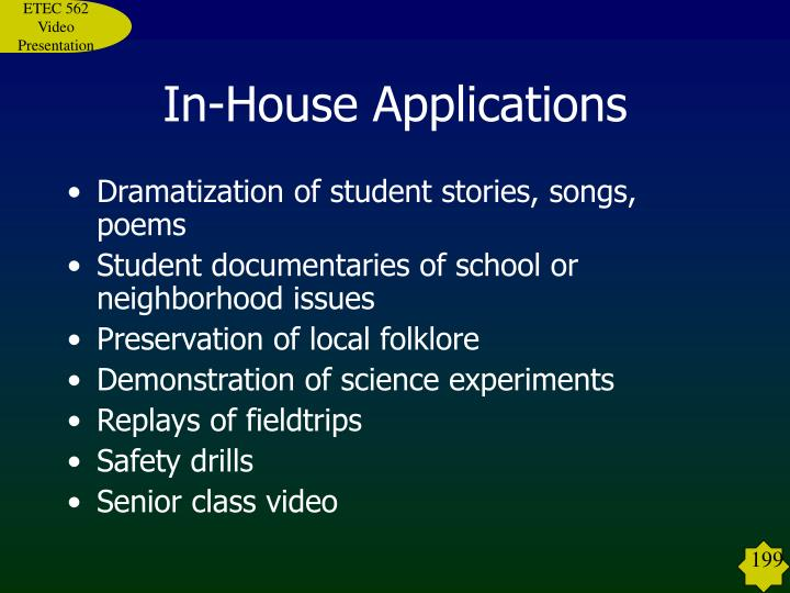 In-House Applications