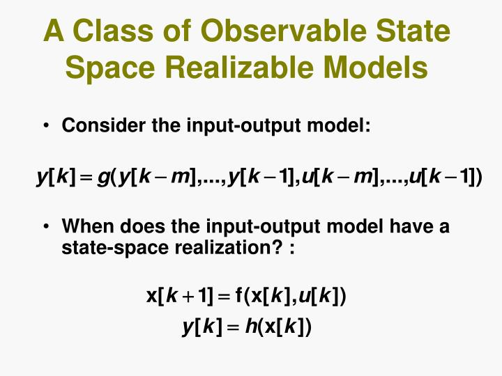 A Class of Observable State Space Realizable Models