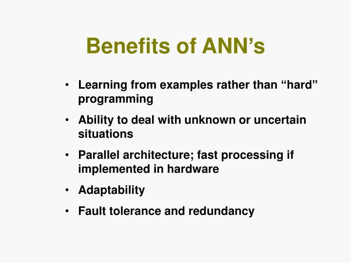 Benefits of ANN's