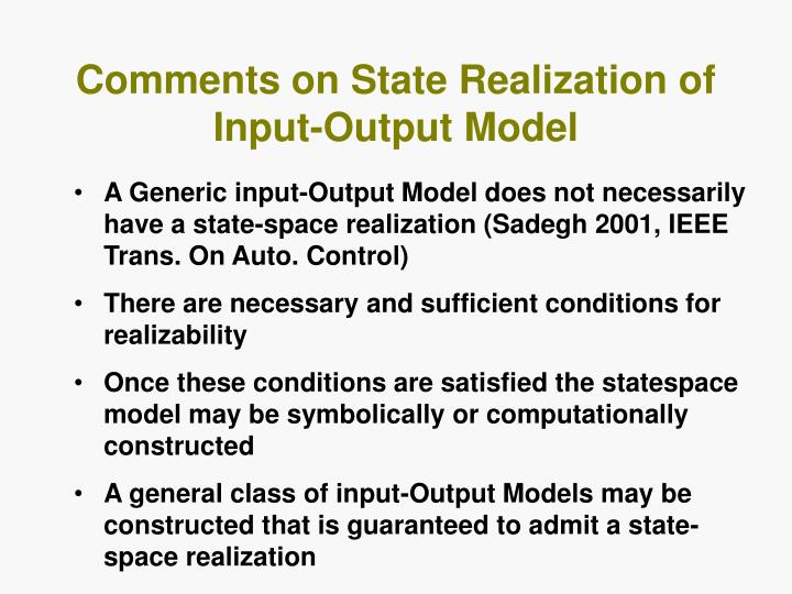 Comments on State Realization of Input-Output Model
