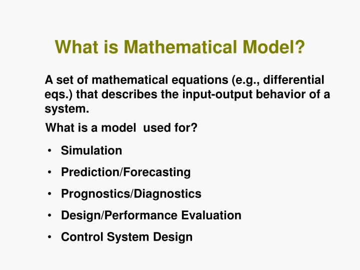 What is mathematical model
