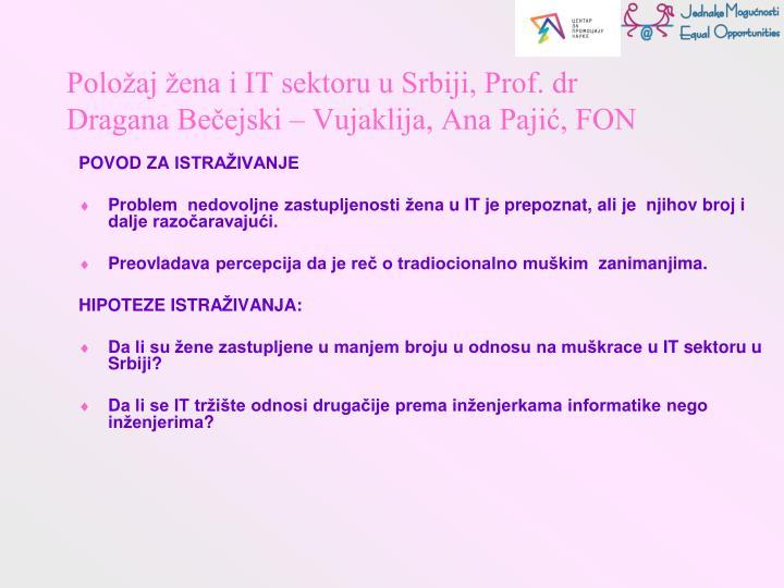 Položaj žena i IT sektoru u Srbiji, Prof. dr Dragana Bečejski – Vujaklija, Ana Pajić, FON